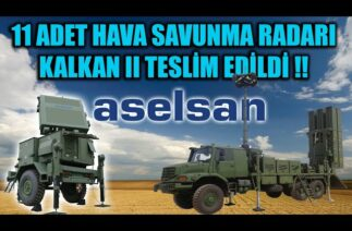 TSK 'YA 11 ADET HAVA SAVUNMA RADARI KALKAN II TESLİM EDİLDİ !!
