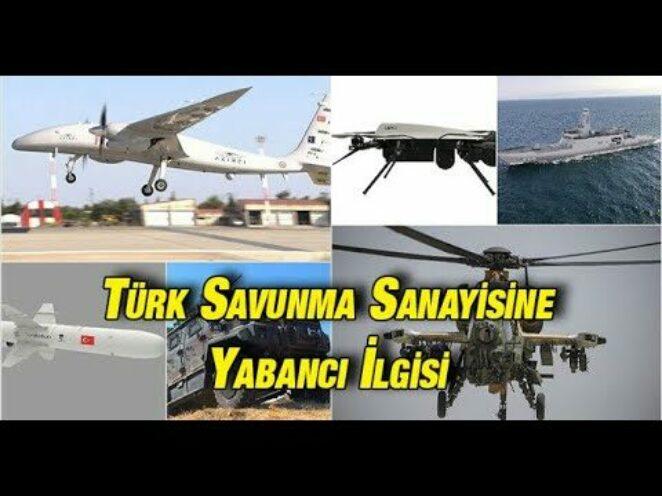 Türk savunma sanayisine yabancı ilgisi