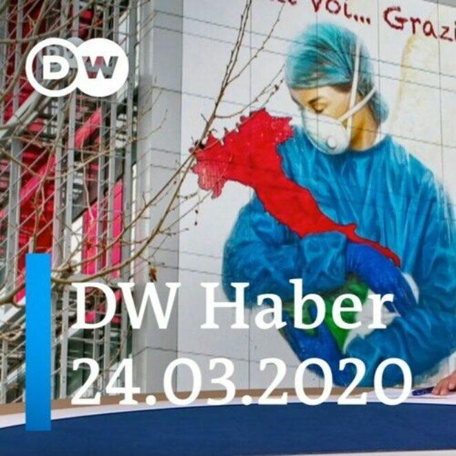 DW Haber: İtalyan profesörden Türkiye'ye: Hayat kurtarın (24.03.2020)