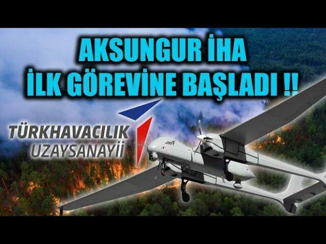 AKSUNGUR İHA İLK GÖREVİNE BAŞLADI !!