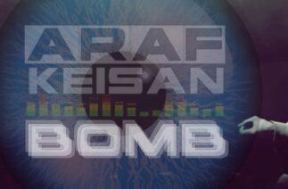 Araf – Bomb Ft. Keişan
