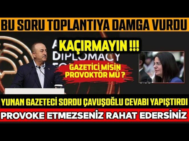 Bu Soru Toplantıya Damga Vurdu! Yunan Gazeteci'nin Sorduğu Soruya Çavuşoğlu İşte Böyle Cevap Verdi!