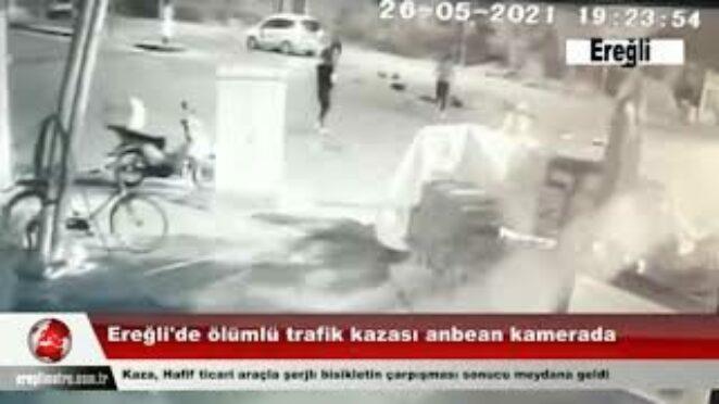 Ereğli'de meydana gelen ölümlü trafik kazası anbean kamerada