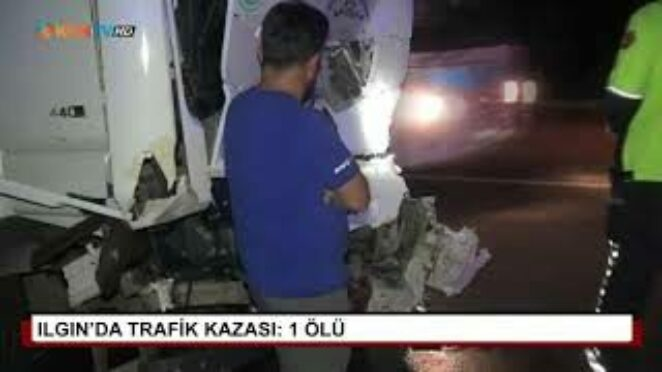 Ilgın'da trafik kazası: 1 ölü