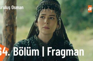 Kuruluş Osman 64. Bölüm Fragmanı (Sezon Finali) | Devletin doğumu yakındır!