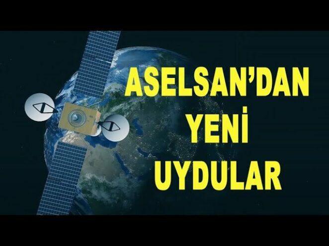 ASELSAN uzaya yerleşiyor: Yeni uydular – New satellites from ASELSAN – Savunma Sanayi – ASELS
