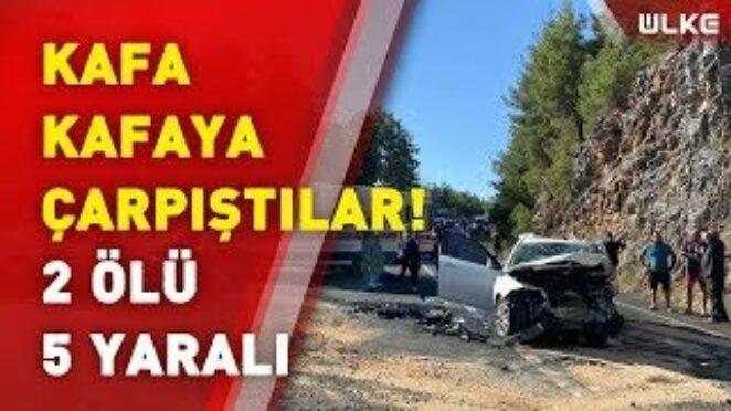 Antalya'da feci kaza! 2 otomobilin çarpışması sonucu 1'i çocuk 2 kişi yaşamını yitirdi