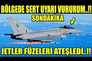 BÖLGEDE UYARILAR YAPILDI FÜZELER ATEŞLENDİ YAKLAŞANI VURURUM..!!