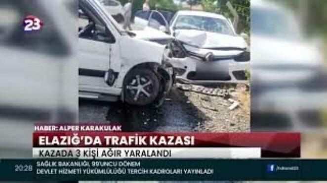 ELAZIĞ'DA TRAFİK KAZASI