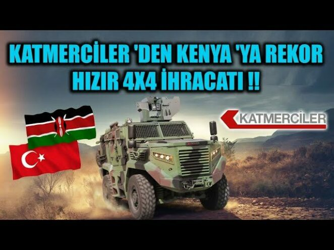 KATMERCİLER 'DEN KENYA 'YA REKOR HIZIR 4X4 İHRACATI !!
