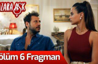 Kazara Aşk 6. Bölüm Fragman