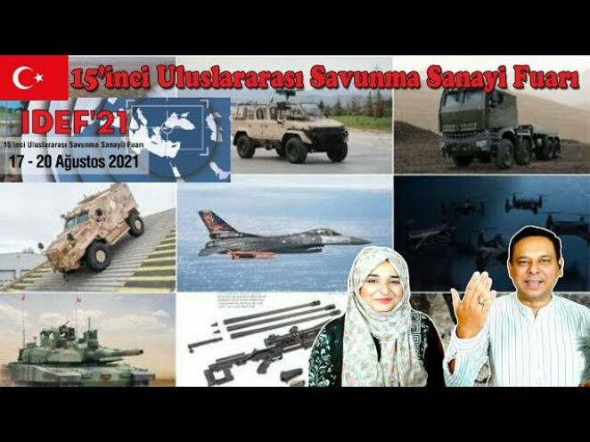 15'inci Uluslararası Savunma Sanayi Fuarı | IDEF 2021| İstanbul Türkiye🇹🇷 | Afeera Tahseen Reaction