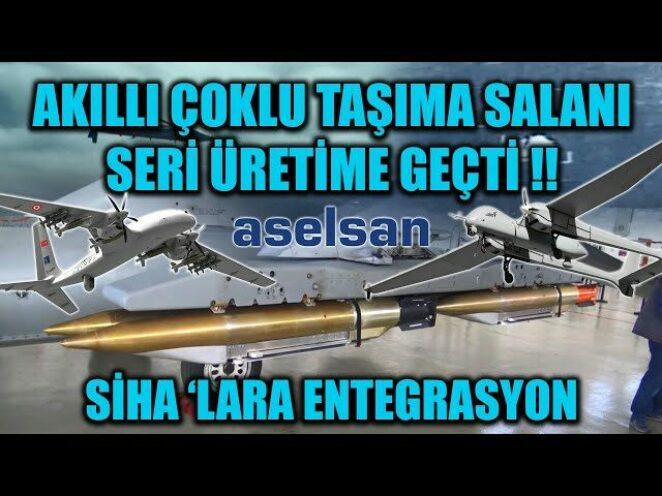 AKILLI ÇOKLU TAŞIMA SALANI SERİ ÜRETİME GEÇTİ !! SİHA 'LARA ENTEGRASYON !!