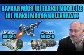 BAYKAR MİUS İKİ FARKLI MODEL İLE İKİ FARKLI MOTOR KULLANACAK !!