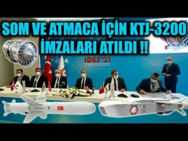 İDEF 2021 'DE SOM VE ATMACA İÇİN KTJ-3200 İMZALARI ATILDI !!