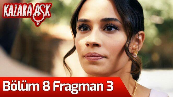 Kazara Aşk 8. Bölüm 3. Fragman