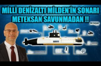 MİLLİ DENİZALTI MİLDEN'İN SONARI METEKSAN SAVUNMADAN !!