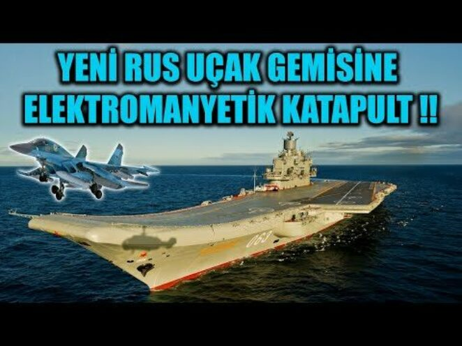 YENİ RUS UÇAK GEMİSİNDE ELEKTROMANYETİK KATAPULT KULLANILACAK !!