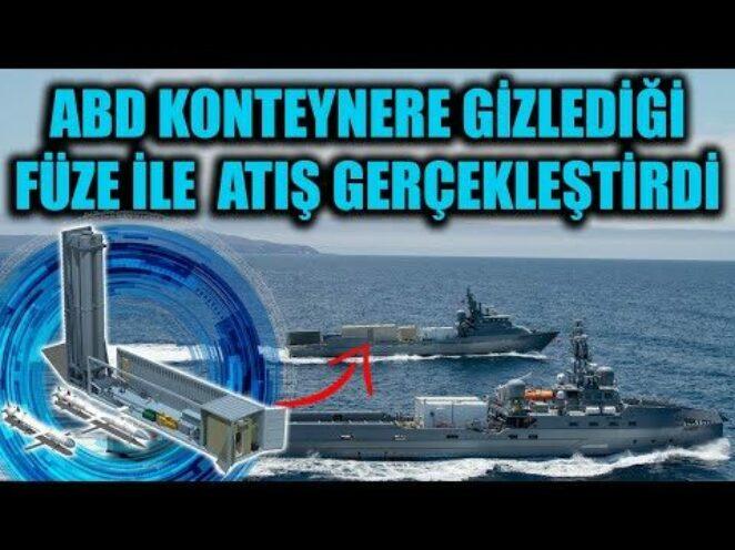 ABD KONTEYNERE GİZLEDİĞİ SM-6 FÜZESİ İLE ATIŞ GERÇEKLEŞTİRDİ !!