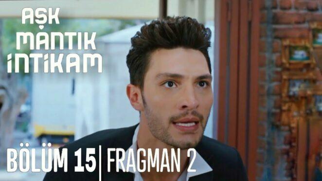 Aşk Mantık İntikam 15. Bölüm 2. Fragman