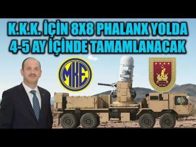 K.K.K. İÇİN 8X8 PHALANX YAKIN HAVA SAVUNMA SİSTEMİ YOLDA !!