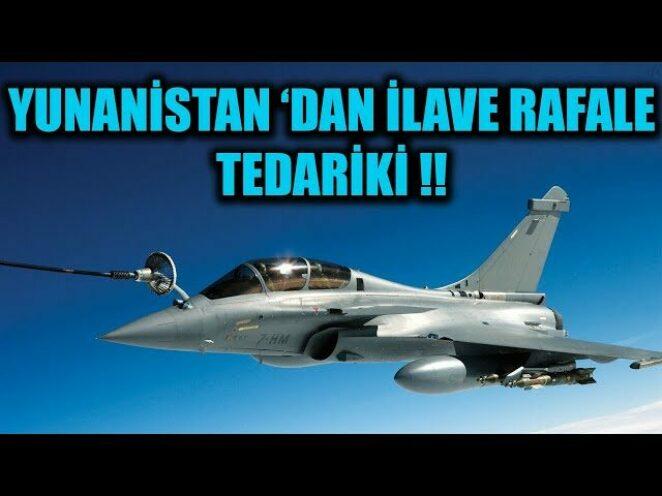 YUNANİSTAN 'DAN İLAVE RAFALE TEDARİKİ !!