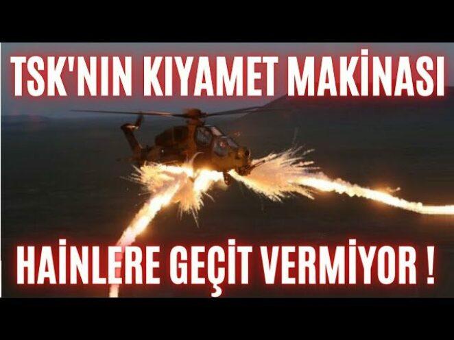 TSK'NIN KIYAMET MAKİNASI AKIN AKIN ENVANTERE GİRİYOR !!! T-129 ATAK !!
