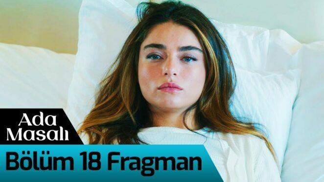 Ada Masalı 18. Bölüm Fragman